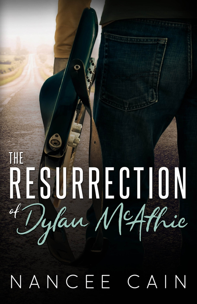 Nancee Cain The Resurrection of Dylan McAthie book cover