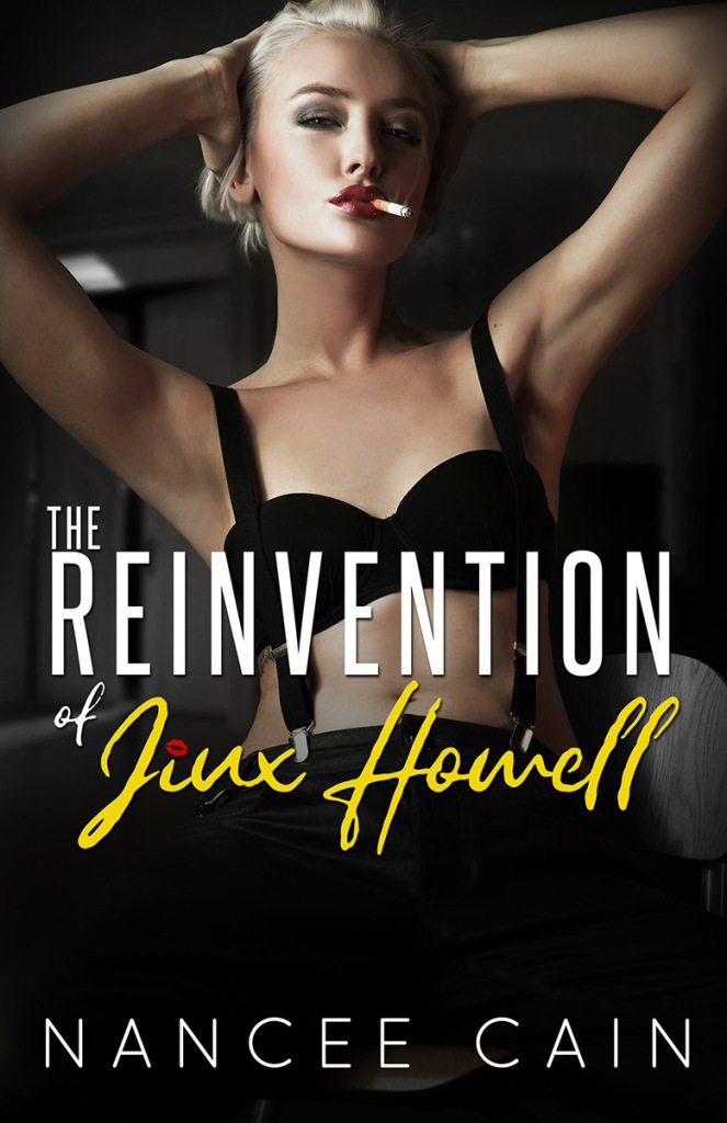 Nancee Cain The reinvention of jinx howell book cover